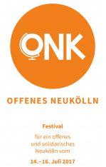 ONK/Offenes Neukölln - Festival für ein offenes und solidarisches Neukölln